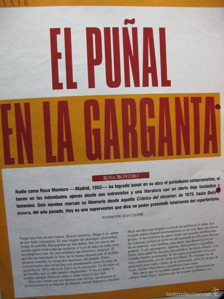 EL PUÑAL EN LA GARGANTA. ROSA MONTERO. RELATO. 5 PÁGS. DE EL PAÍS SEMANAL. (Coleccionismo - Revistas y Periódicos Modernos (a partir de 1.940) - Periódico El Páis)