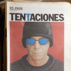 Coleccionismo de Periódico El País: EL PAIS DE LAS TENTACIONES. LOU REED. Lote 59929575