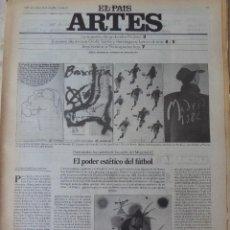 Coleccionismo de Periódico El País: ARTES. SUPLEMENTO EL PAÍS. AÑO III Nº 83. 1981. Lote 60954723
