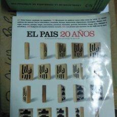 Coleccionismo de Periódico El País: ESPECIAL EL PAIS 20 AÑOS. Lote 61596324