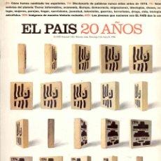 Coleccionismo de Periódico El País: EL PAIS. DIARIO. NUMERO ESPECIAL 20 AÑOS . Lote 62657372