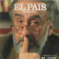 Coleccionismo de Periódico El País: EL PAIS SEMANAL Nº 618 12 FEBRERO 1989, EL JUEZ DE LA MAFIA, LOCOS POR LA OPERA, OCA, AGUA DE PIEDRA. Lote 82272368
