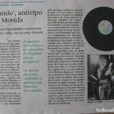 Coleccionismo de Periódico El País: PPRLY - RECORTE DE PRENSA. 3 AGOSTO 2016. BAILANDO ANTICIPO DE LA MOVIDA. ALASKA Y LOS PEGAMOIDES.. Lote 84901412