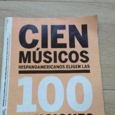 Coleccionismo de Periódico El País: EL PAIS SEMANAL Nº 1695 2009 CIEN MUSICOS HISPANOAMERICANOS ELIGEN 100 CANCIONES. Lote 83275100