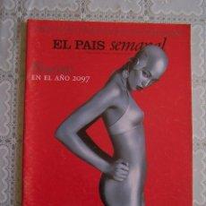 Collectionnisme de Journal El País: REVISTA EL PAÍS SEMANAL. Nº 1.063 - DOMINGO 9 FEBRERO 1997.. Lote 86139360