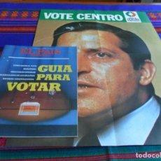 Coleccionismo de Periódico El País: EL PAÍS SEMANAL Nº 9 CON CARTEL PROPAGANDA UCD ADOLFO SUÁREZ. 12-6-1977. GUÍA PARA VOTAR. RARO.. Lote 87134608