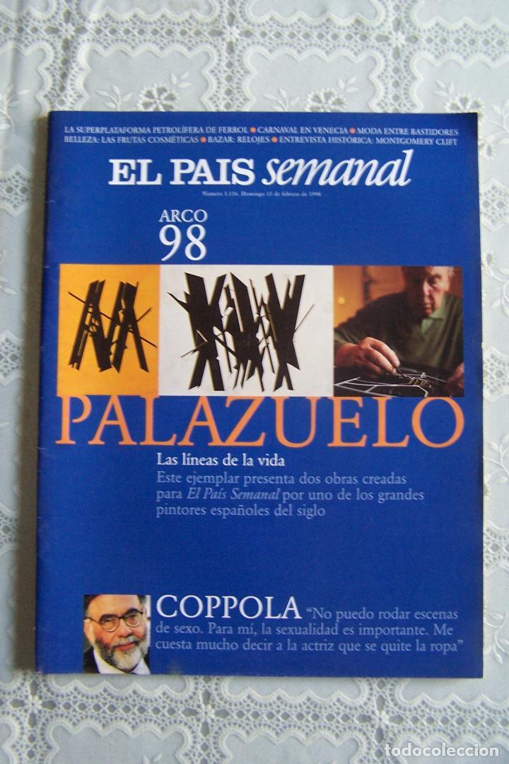 REVISTA EL PAÍS SEMANAL. Nº 1.116 - DOMINGO 15 FEBRERO 1998. (Coleccionismo - Revistas y Periódicos Modernos (a partir de 1.940) - Periódico El Páis)