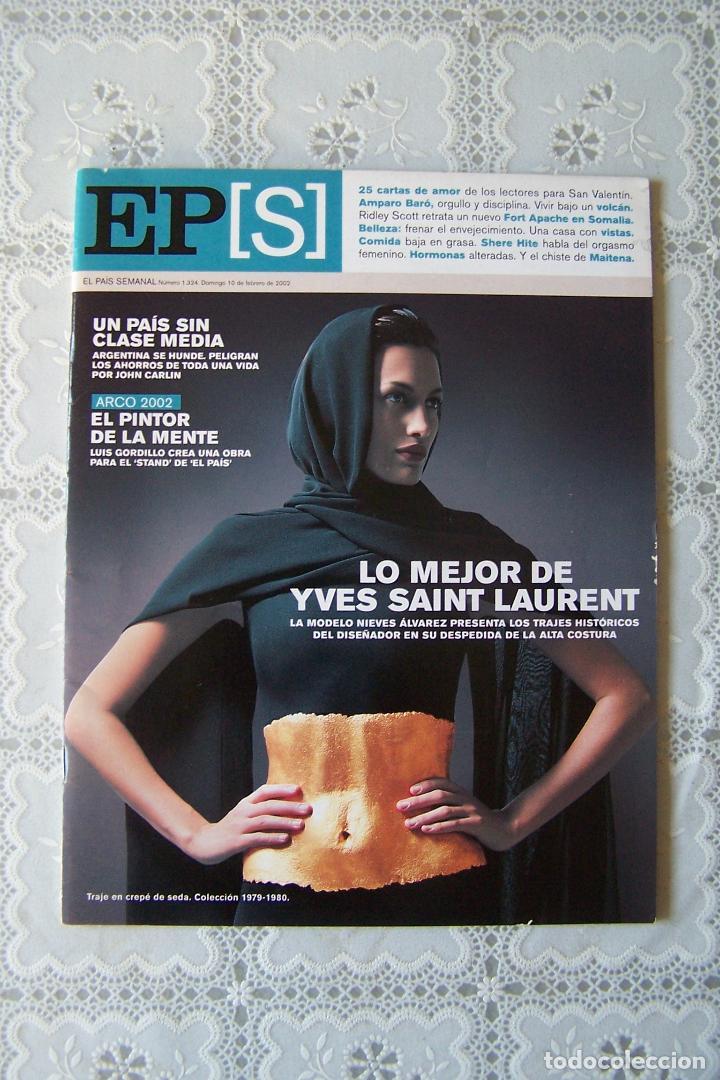REVISTA EL PAÍS SEMANAL. Nº 1.324 - DOMINGO 10 FEBRERO 2002. (Coleccionismo - Revistas y Periódicos Modernos (a partir de 1.940) - Periódico El Páis)