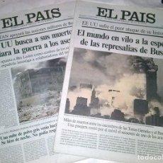 Coleccionismo de Periódico El País: EL PAIS - 2 PERIODICOS ATAQUE TORRES GEMELAS. Lote 94180875