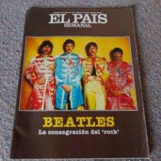 Coleccionismo de Periódico El País: REVISTA EL PAIS SEMANAL - ESPECIAL THE BEATLES - AÑO 1987 - BUEN ESTADO. Lote 95479323