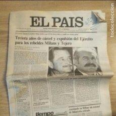 Coleccionismo de Periódico El País: 30 AÑOS DE CARCEL Y EXPULSION DEL EJERCITO PARA MILANS Y TEJERO ( EL PAIS 04/06/1982 ). Lote 95594935