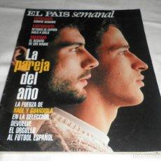 Coleccionismo de Periódico El País: REVISTA EL PAIS SEMANAL 2 DE MAYO 1999 (RAUL Y GUARDIOLA). Lote 95620787