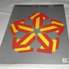 Coleccionismo de Periódico El País: ANUARIO EL PAIS 1999. Lote 95629003