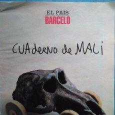Coleccionismo de Periódico El País: MIQUEL BARCELÓ: CUADERNO DE MALI. Lote 96431347