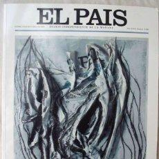 Coleccionismo de Periódico El País: EL PAÍS Nº 10000 - EDICIÓN ESPECIAL CONMEMORATIVA - 2004 - VER DESCRIPCIÓN E INDICE. Lote 97446859