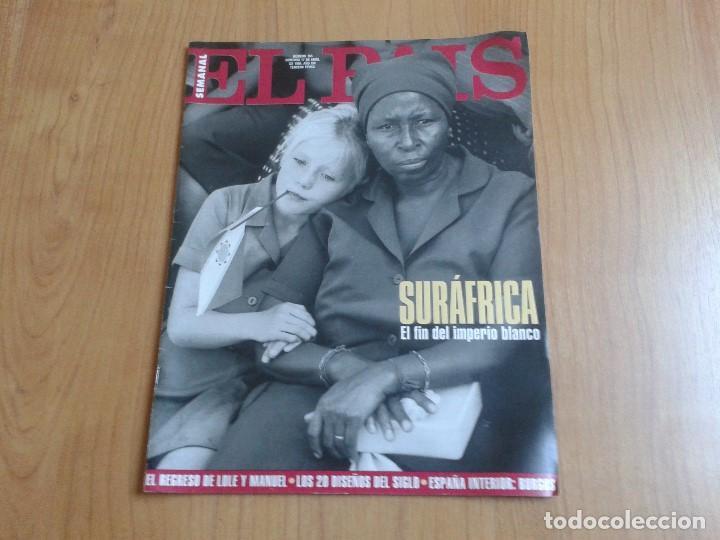 EL PAIS SEMANAL Nº 165 - 17/04/94 - SUDÁFRICA, LOLE Y MANUEL, NICOLE KIDMAN, PETER GABRIEL, CASTILLA (Coleccionismo - Revistas y Periódicos Modernos (a partir de 1.940) - Periódico El Páis)