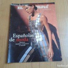 Coleccionismo de Periódico El País: EL PAIS SEMANAL Nº 1143 - 23/08/98 - ESPAÑOLAS DE MODA, FELE MARTÍNEZ, JOSÉ HIERRO, BUENOS AIRES. Lote 99871343