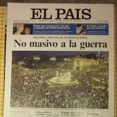 Coleccionismo de Periódico El País: LAS PORTADAS DE EL PAIS... NO MASIVO A LA GUERRA. COLECCIONABLE EL PAIS. Lote 100007775