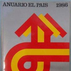 Coleccionismo de Periódico El País: ANUARIO EL PAÍS 1986. Lote 102682199