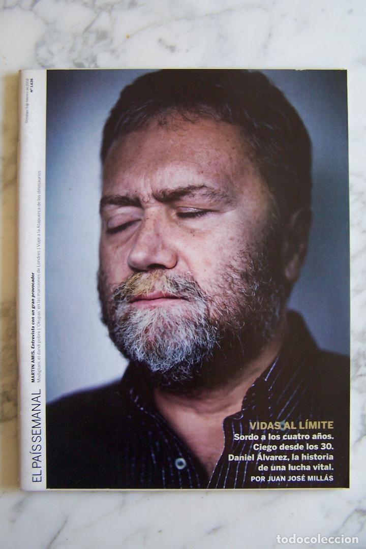 EL PAÍS SEMANAL Nº 1.636. DOMINGO 3 FEBRERO 2008. (Coleccionismo - Revistas y Periódicos Modernos (a partir de 1.940) - Periódico El Páis)