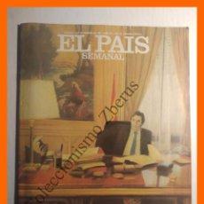 Collezionismo di Periódico El País: EL PAIS SEMANAL - 7 NOVIEMBRE 1982 - Nº 291 AÑO VII - FELIPE GONZALEZ, HISTORIA DE UN VENCEDOR. Lote 104850911