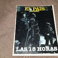 Coleccionismo de Periódico El País: EL PAIS SEMANAL Nº 204 - MARZO DE 1981 - LAS 18 HORAS. Lote 108315435