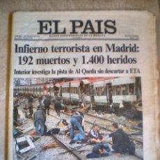 Coleccionismo de Periódico El País: EL PAIS-12 DE MARZO DE 2004- ATENTADO TERRORISTA EN MADRID. Lote 112788811