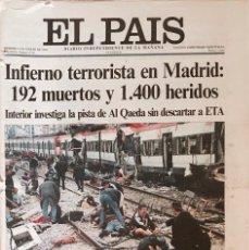 Coleccionismo de Periódico El País: EL PAIS. EJEMPLAR DEL 12 DE MARZO DE 2004. ATENTADOS YIHADISTAS EN MADRID. Lote 116233027