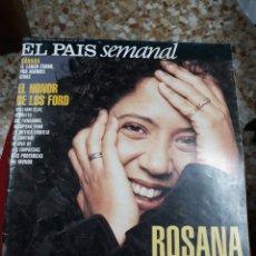 Coleccionismo de Periódico El País: REV.EL PAIS .- ROSANA ENTREVISTA,PRESIDENTE FORD,SÁHARA RPTJE. RUTH GABRIEL-ACTRIZ-BLANCA. Lote 116256607