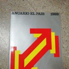 Coleccionismo de Periódico El País: ANUARIO EL PAÍS 1989. Lote 116510219
