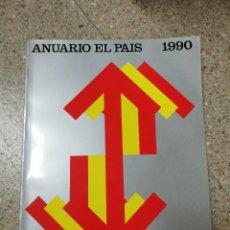 Coleccionismo de Periódico El País: ANUARIO EL PAÍS 1990. Lote 116510255