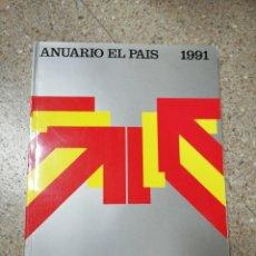 Coleccionismo de Periódico El País: ANUARIO EL PAÍS 1991 . Lote 116510279