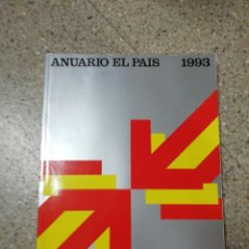 Coleccionismo de Periódico El País: ANUARIO EL PAÍS 1993. Lote 116510331