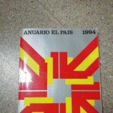 Coleccionismo de Periódico El País: ANUARIO EL PAÍS 1994. Lote 116510367