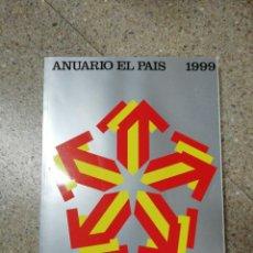 Coleccionismo de Periódico El País: ANUARIO EL PAÍS 1999. Lote 116510531