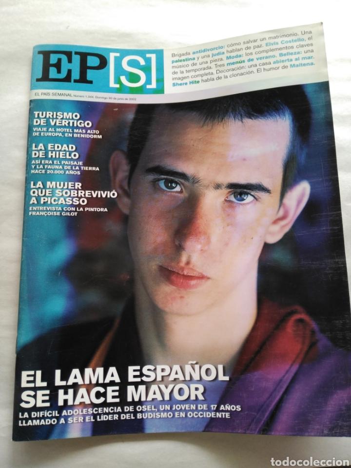 EL PAÍS SEMANAL 2002. OSEL, EL LAMA ESPAÑOL. EL HOTEL MÁS ALTO DE EUROPA EN BENIDORM. ELVIS COSTELLO (Coleccionismo - Revistas y Periódicos Modernos (a partir de 1.940) - Periódico El Páis)