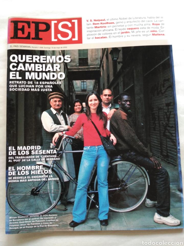EL PAÍS SEMANAL 2002. QUEREMOS CAMBIAR EL MUNDO. 1969 LOS ALCÁNTARA. MADRID DE LOS 60 (Coleccionismo - Revistas y Periódicos Modernos (a partir de 1.940) - Periódico El Páis)