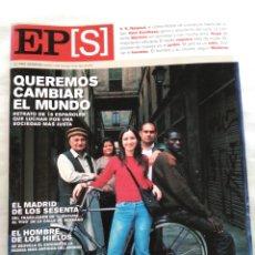 Coleccionismo de Periódico El País: EL PAÍS SEMANAL 2002. QUEREMOS CAMBIAR EL MUNDO. 1969 LOS ALCÁNTARA. MADRID DE LOS 60. Lote 118518408