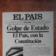 Coleccionismo de Periódico El País: LAS PORTADAS DEL PAIS GOLPE DE ESTADO 1981. Lote 121496723