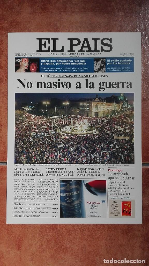 LAS PORTADAS DEL PAIS 2003 NO MASIVO A LA GUERRA (Coleccionismo - Revistas y Periódicos Modernos (a partir de 1.940) - Periódico El Páis)