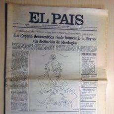 Coleccionismo de Periódico El País: DIARIO EL PAIS. 20 DE ENERO DE 1986. MURIÓ TIERNO GALVÁN. Lote 123054935
