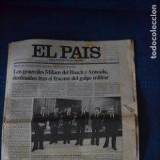 Coleccionismo de Periódico El País: PERIODICO EL PAIS DE 1981- EL GOLPE DE ESTADO. Lote 122910099
