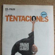 Coleccionismo de Periódico El País: EL PAÍS DE LAS TENTACIONES. Nº 183. 25 ABRIL 1997. DANZA ESPAÑOLA. DOVER.. Lote 124092383