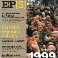 Coleccionismo de Periódico El País: EL PAÍS SEMANAL. RESUMEN AÑO 1999 NÚMERO 1213. Lote 124656399