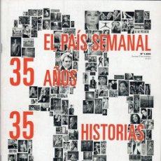 Coleccionismo de Periódico El País: EL PAÍS SEMANAL. 35 AÑOS. 35 HISTORIAS NÚMERO 1835. Lote 124657715