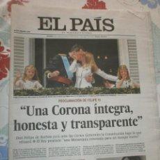 Coleccionismo de Periódico El País: PROCLAMACIÓN FELIPE VI 20 DE JUNIO DE 2014. Lote 244479430