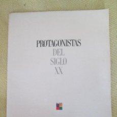 Coleccionismo de Periódico El País: PROTAGONISTAS DEL SIGLO XX EL PAIS N1. Lote 127439327