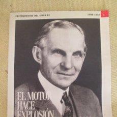 Coleccionismo de Periódico El País: PROTAGONISTAS DEL SIGLO XX EL PAIS N3 HENRY FORD. Lote 127439979