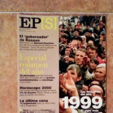 Coleccionismo de Periódico El País: EL PAÍS SEMANAL - 28 DICIEMBRE 1999 - KOSOVO - BERNARD KOUCHNER - ESPECIAL 1999 - NÚMERO 1213. Lote 128906863