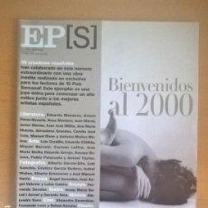 Coleccionismo de Periódico El País: EL PAÍS SEMANAL - 2 ENERO 2000 - NÚMERO 1214. Lote 128960895